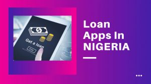 Best Loan Apps In Nigeria 2021 with Instant Approval